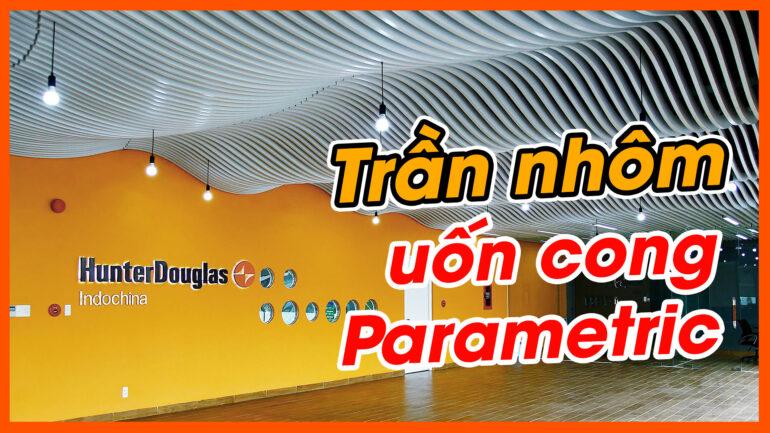 Trần nhôm uốn cong Parametric